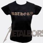 Girlie Shirt Bathory Hordes