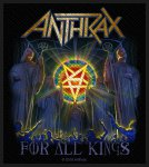 kleiner Aufnäher Anthrax For all Kings