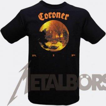 T-Shirt Coroner R.I.P.