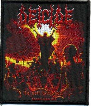 kleiner Aufnäher Deicide To Hell with God