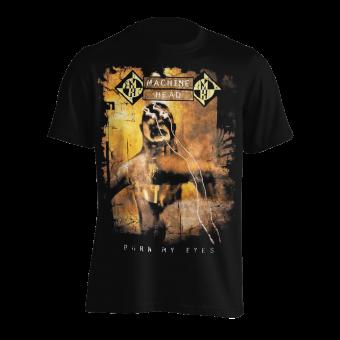 T-Shirt Machine Head Burn my Eyes