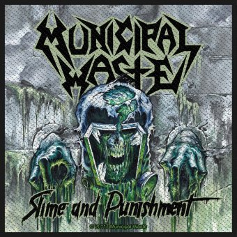kleiner Aufnäher Municipal Waste Slime and Punishment